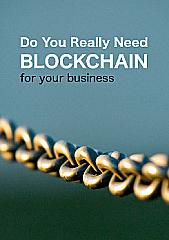 Do You Really Need Blockchain