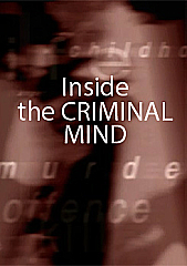 Inside the Criminal Mind - To Catch a Killer