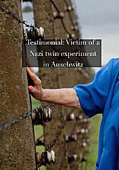 Testimonial: Victim of a Nazi twin experiment in Auschwitz