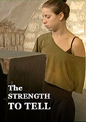 The Strength to Tell
